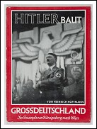 HITLER BAUT GROSSDEUTSCHLAND- ORIGINAL FIRST EDITION 1938
